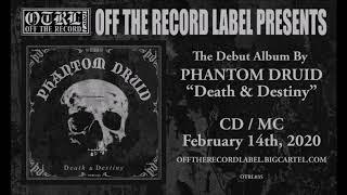 PHANTOM DRUID - Death & Destiny [FULL ALBUM] 2020