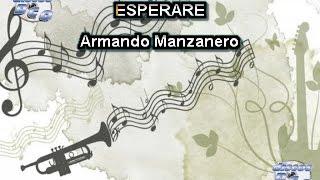 Karaoke Canta como Armando Manzanero - ESPERARE
