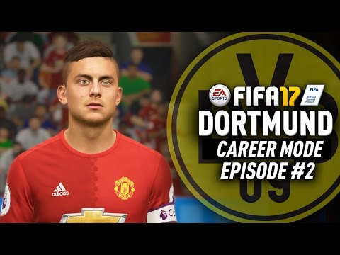 PAULO DYBALA FOR $111 MILLION!!! FIFA 17 Dortmund Career Mode #2