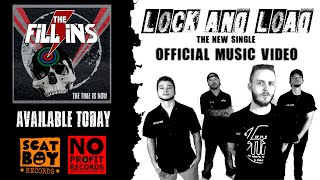 The Fill Ins - Lock and Load (Official Music Video)
