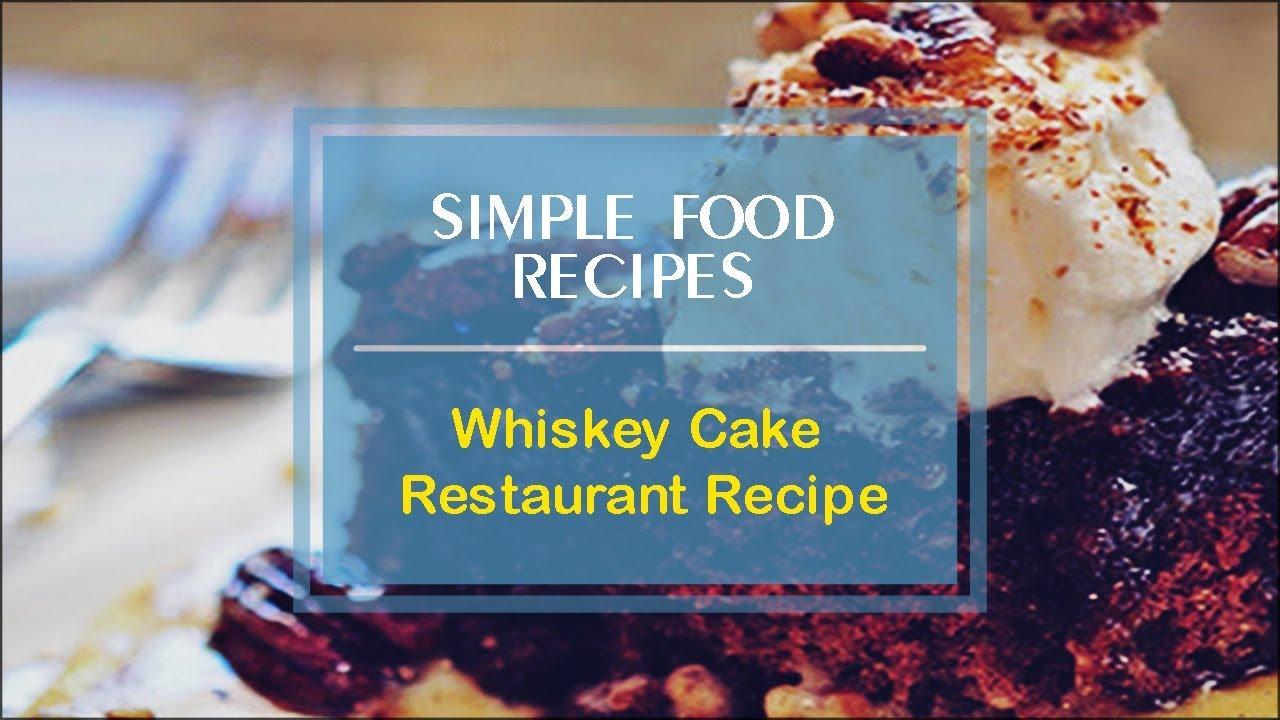 Whiskey cake restaurant recipe youtube forumfinder Images