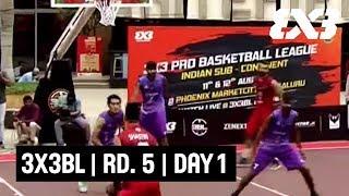 3x3BL - 3x3 Pro Basketball League - Round 5 - Day 1 - Re-Live - Bengaluru, India