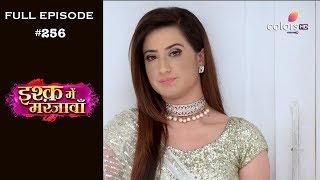 Ishq Mein Marjawan - Full Episode 256 - With English Subtitles