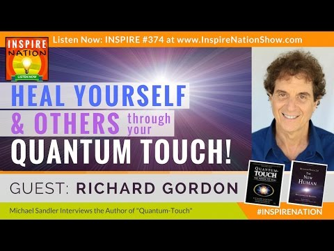 🌟 The Most Powerful Energy Healing Technique! - Better than Reiki! | Richard Gordon | Quantum Touch