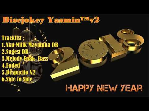 Tahun Baru Bergoyang | DJ Santai Super Bass Remix 2018