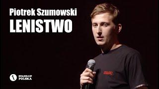 Piotrek Szumowski - Lenistwo   Stand-up Polska