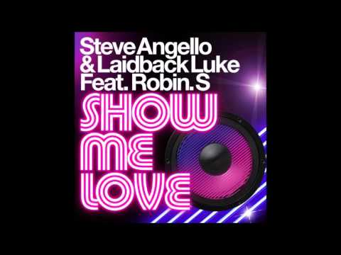 Steve Angello & Laidback Luke Feat Robin S  Show Me Love Audio