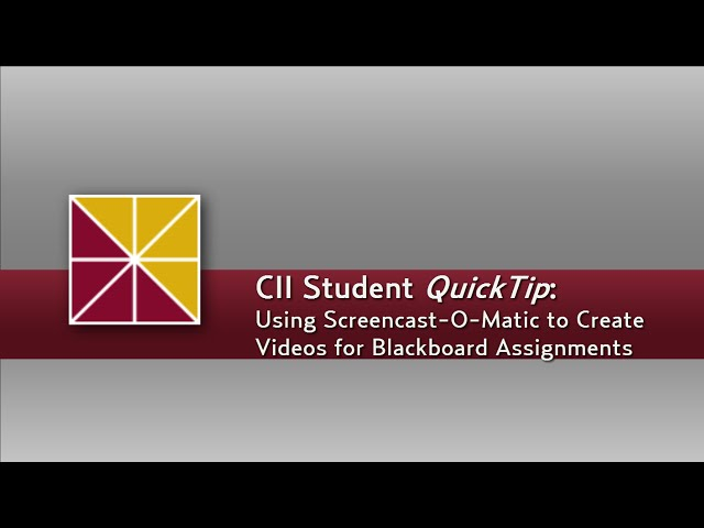 Student QuickTip: Screencast-o-Matic for Video Assignments