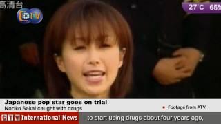 Japanese star Noriko Sakai goes on trial