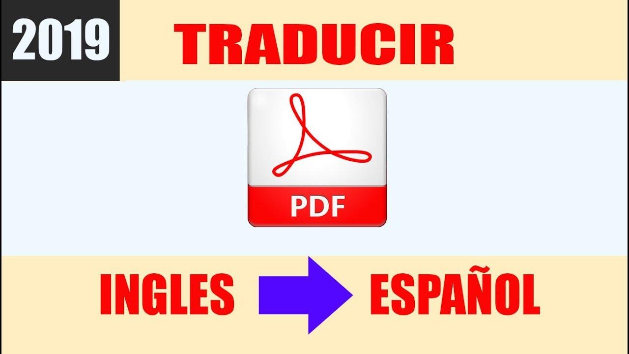 Como Traducir Un Pdf De Ingles A Español Sin Programas 2019 Youtube