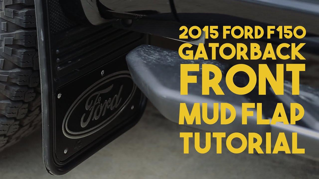 2015 F150 Gatorback No Body Drill FRONT Mud Flap Install Tutorial