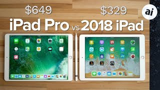 "2018 iPad vs 2017 10.5"" iPad Pro - Ultimate Comparison"