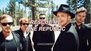 ★和訳★Rescue me - One Republic