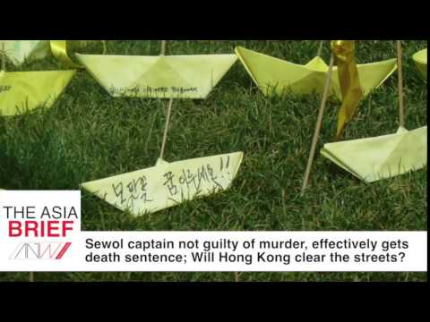 Sewol captain not guilty of murder; Will Hong Kong clear the streets?