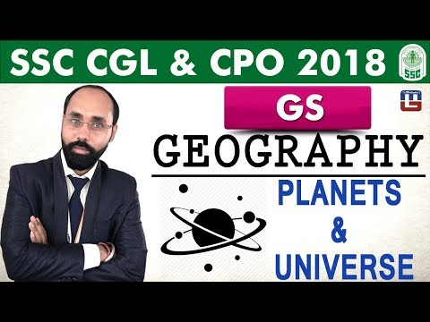 Geography   Planets & Universe   General Studies   SSC CGL   CPO 2018