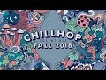 🍂 Chillhop Essentials Fall 2018 • cozy beats & chill hiphop