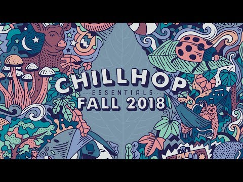 🍂 Chillhop Essentials Fall 2018 • cozy beats & chill hiphop Mp3
