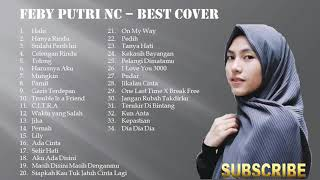 FULL ALBUM BEST COVER FEBY PUTRI NC KUMPULAN LAGU TERBARU