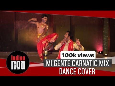 Mi Gente Carnatic Mix: A Classical Dance Cover