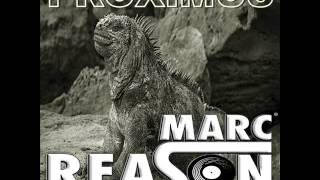 Marc Reason - Proximus (Original Edit)