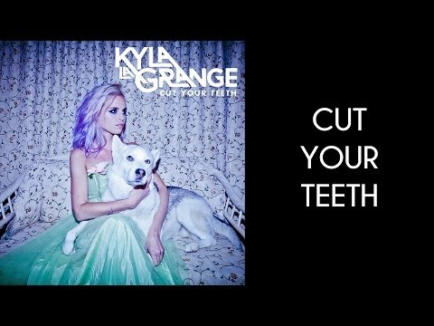 Kyla La Grange - Cut Your Teeth [Lyrics Video]