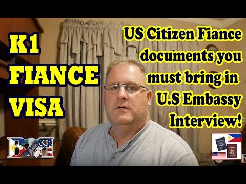 K1 Visa Interview U.S. Embassy, Manila - What Documents from American Fiance?