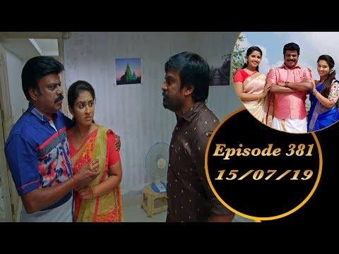 Kalyana Veedu | Tamil Serial | Episode 381 | 15/07/19 |Sun Tv |Thiru Tv