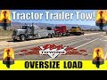Oversize Load Tow! ~150,000 Pounds | 11' 6