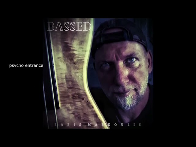 Bassed  EP  Babis Markoulis (official trailer)