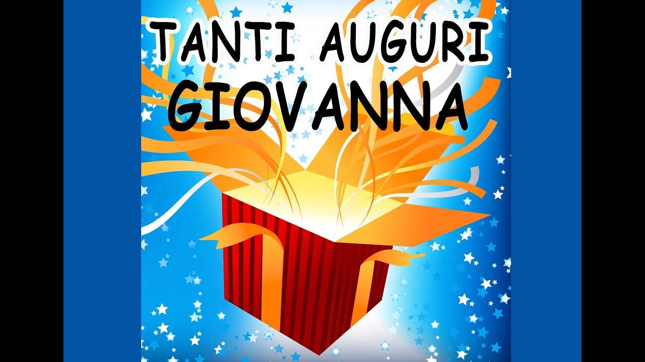 Tanti Auguri Giovanna Youtube