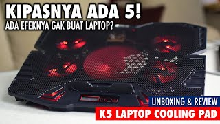 Banyak kipas emang ada efeknya??! Unboxing & Review K5 Laptop Cooling Pad