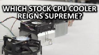 Intel vs AMD - The Ultimate Stock Cooler Showdown