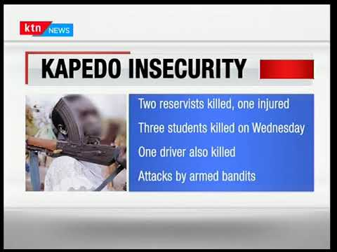 Armed bandits kill two police reservists who were guarding a church in Kapedo.