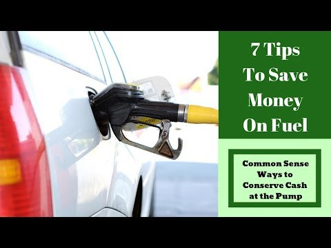 7 Tips to Save Money on Fuel