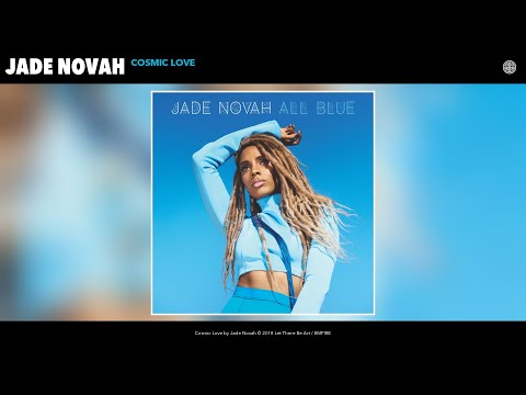 Jade Novah  Cosmic Love Audio