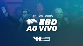 EBD AO VIVO - Domingo 17/10/2021 - IPVO Maringá