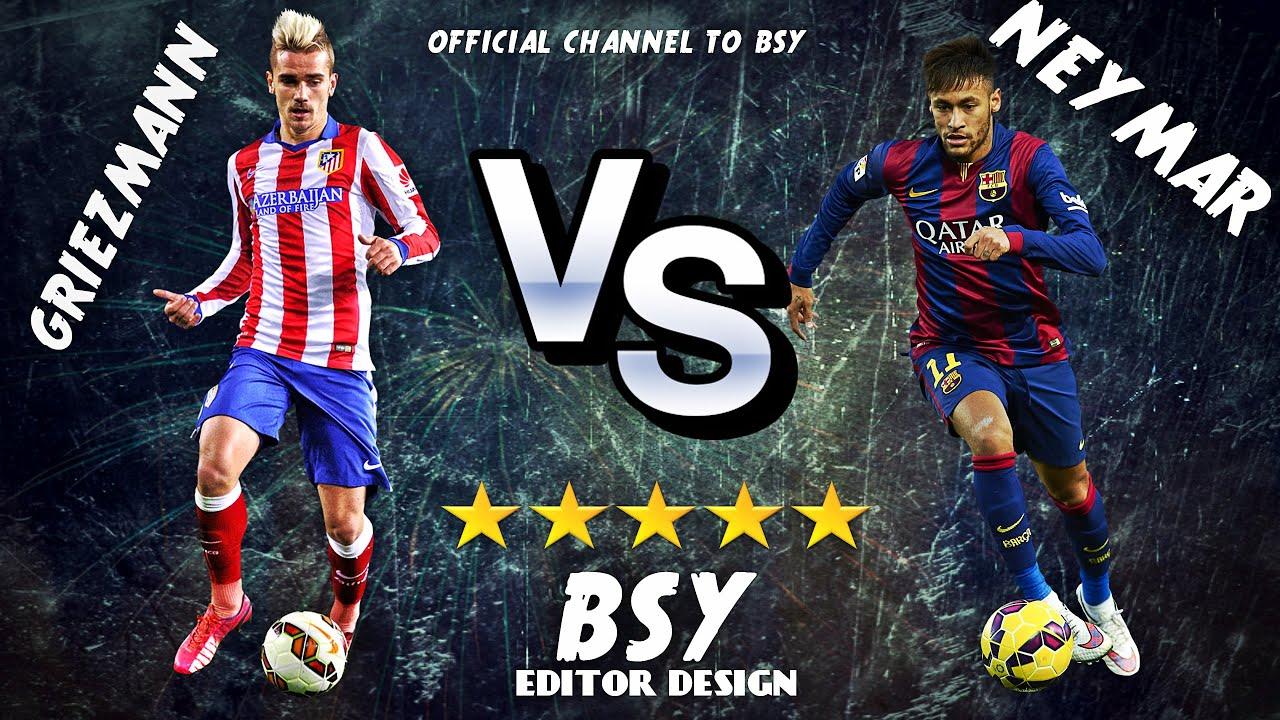 Messi Full Hd Wallpaper Antoine Griezmann Vs Neymar Jr Atletico Madrid Vs