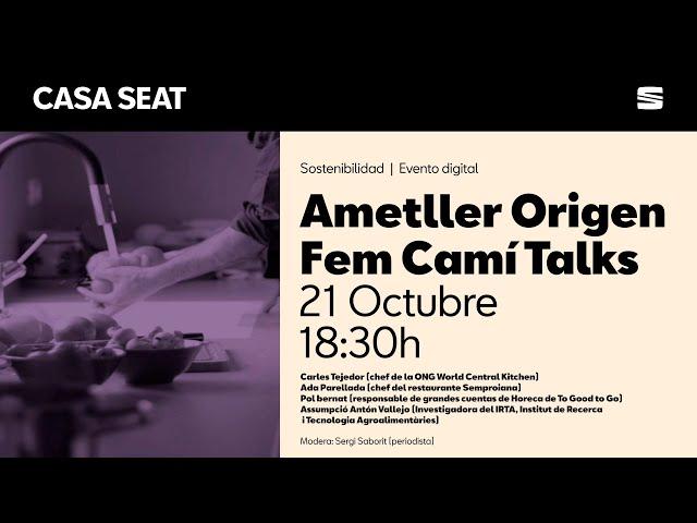 Fem Camí Talks: Com combatre el malbaratament alimentari | CASA SEAT