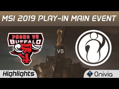 PVB vs IG Highlights MSI 2019 Play in Main Event Phong Vu Buffalo vs Invictus Gaming by Onivia