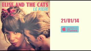 Elise and the Cats - Le Piège - Extrait