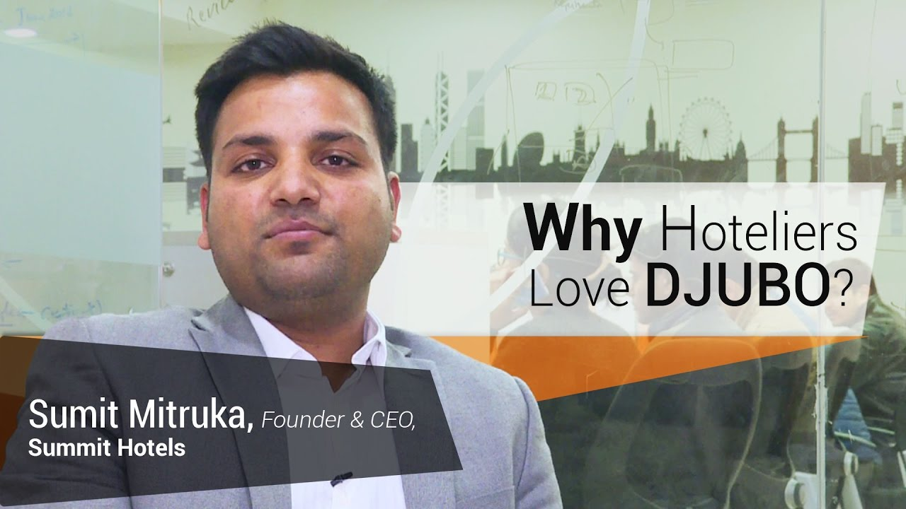 Summit Group of Hotels - Why do Hoteliers Love DJUBO?