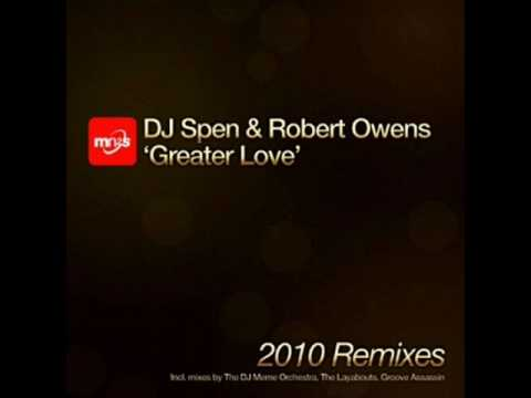DJ Spen & Robert Owens - A Greater Love (DJ Meme Classic Mix)