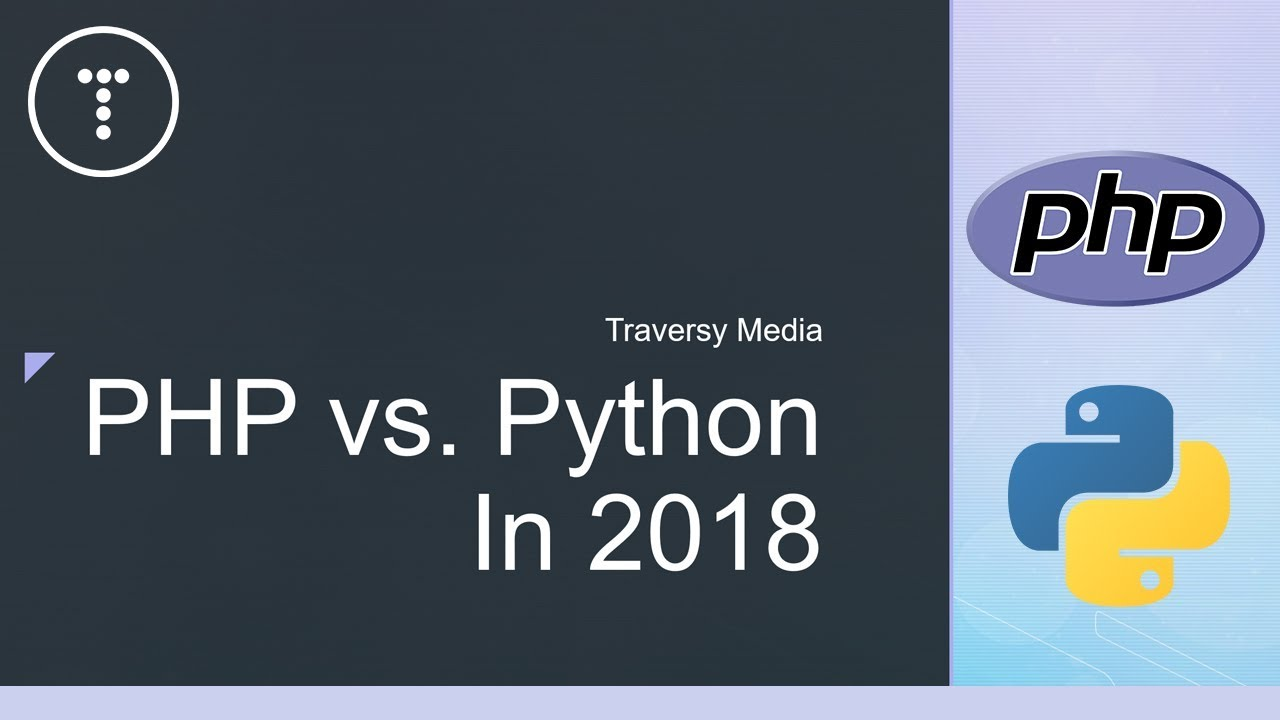 PHP vs  Python In 2018 - My Take