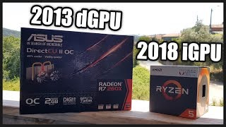 2013 External GPU vs 2018 Internal GPU | R7 260X vs VEGA 11 (R5 2400G) | 1080p, 900p, 720p Benchmark thumbnail