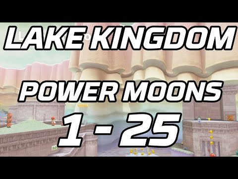 [Super Mario Odyssey] Lake Kingdom Power Moons 1 - 25 Guide