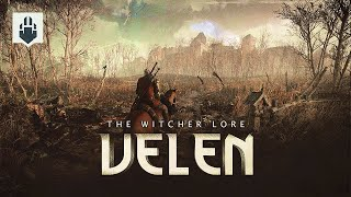 The Witcher 3 Lore - Velen: No Man´s land - What is Velen?