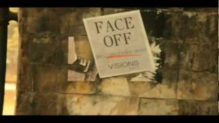 "Official Promo - ""Face Off : Fears Unleashed"" (Visions 2011)."