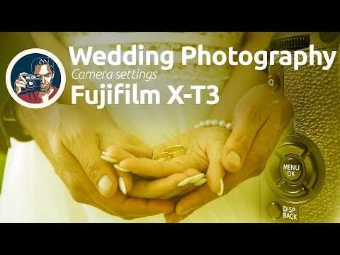 Fujifilm X-T3 tutorial: settings for wedding photography thumbnail