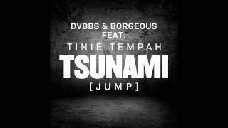 Repeat youtube video DVBBS & Borgeous feat. Tinie Tempah - Tsunami (Jump) Bass Boosted