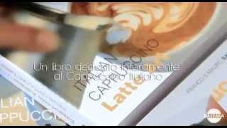 CAPPUCCINO ITALIANO LATTE ART - IL LIBRO